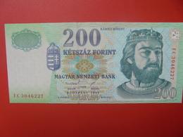 HONGRIE 200 FORINT 1998 PEU CIRCULER/NEUF (B.5) - Hongrie