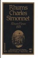 Etiquette   RHUM  Vieux 1978 -  Rhums  Charles Simonnet - 50%  0,7L - Grosse Montagne, Lamentin  -  GUADELOUPE  - - Rum