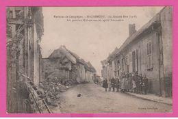 MACHEMONT - CP 15 - La Grande Rue (1918) - Les Premiers Enfants Rentrés .... - France