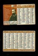 Calendarietto Sacro 2002 - La Virtù Di Padre Pio Da Pietralcina - Calendari