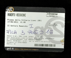 Biglietto Di Ingresso - Concerto Roberto Vecchioni 2011 - Lioni ( Avellino ) - Biglietti Per Concerti