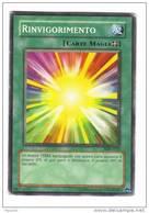 Yu Gi Oh - Serie Italiana - Rinvigorimento  ( Yugioh Yu-gi-oh Trading Cards Mangas ) - Yu-Gi-Oh