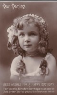 """AQ50 Children, Portrait Of A Young Girl, """"our Darling"""" - Birthday Greeting, RPPC - Portraits"""