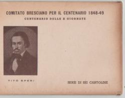 Comitato Bresciano Per Il Centenario 1848-49 - Manifestazioni