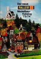 Catalogue FALLER 1973-74 HO N Zubehör Lokschuppen Häuser Flugzeuke Auto Hit Car + Preis DM - Livres Et Magazines