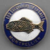 Montpellier - Les Chevaliers De La Gaule - Superbe Insigne émaillé - Pêche