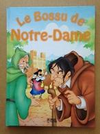 Album Jeunesse - Le Bossue De Notre-Dame (1996) - Bücher, Zeitschriften, Comics