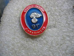 Pin's à 2 Attaches, Scuola Allievi Carabinieri (Ecole De Carabiniers (Police)) En 91. ITALIE - Armee