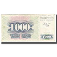 Billet, Bosnia - Herzegovina, 1000 Dinara, 1992, 1992-07-01, KM:15a, TB - Bosnië En Herzegovina
