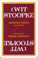 Jacques Neefs Antwerpen 't Wit Stoopke - 1 Speelkaart - 1 Carte à Jouer - 1 Playing Card. - Cartes à Jouer Classiques
