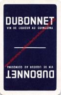 DUBONNET - Vin De Liqueur Au Quinquina - 1 Joker Kaart/carte/card - Cartes à Jouer Classiques