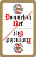 Dommelsch Bier - 1 Speelkaart - 1 Carte à Jouer - 1 Playing Card. - Cartes à Jouer Classiques
