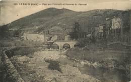 Dpts Div.-ref-AK795- Gard - Le Mazel - Pont Sur L Hérault Et Hameau Du Gasquet - Hameaux - Carte Bon Etat - - Altri Comuni