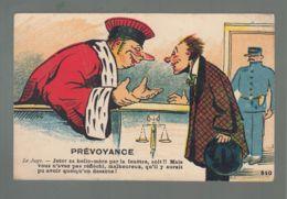 """CP (Ill.) Prévoyance - """"Le Juge"""" - Jeter Sa Belle-Mère Par La Fenêtre .... - Illustrators & Photographers"""