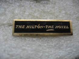 Pin's The Hilton - The Hotel - Non Classés