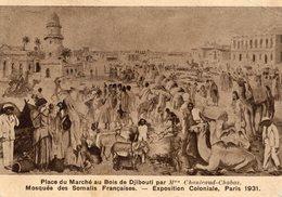 Djibouti Place Du Marché Au Bois Par Mme Chanleaud Chabas Mosquée Des Somalis Francaises Exposition Coloniale Paris 1931 - Gibuti
