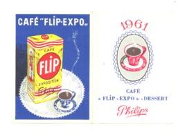 """Calendrier Publicitaire  Café """" FLIP EXPO """" Philips  1961 (b253) - Petit Format : 1961-70"""