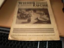 Wiener Kuche Herausgegeben Von Kuchenchef Franz Ruhm Nr 57 Wien 1935 24 Pages - Essen & Trinken