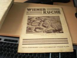 Wiener Kuche Herausgegeben Von Kuchenchef Franz Ruhm Nr 56 Wien 1935 24 Pages - Essen & Trinken