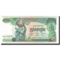 Billet, Cambodge, 500 Riels, KM:16a, SUP - Cambodge