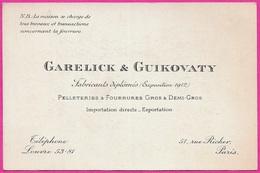 Carte De Visite Commerciale GARELICK & GUIKOVATY Pelleteries & Fourrures En Gros 75009 PARIS Rue Richer - Visitenkarten