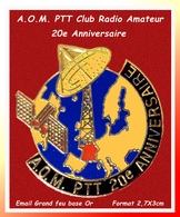 SUPER PIN'S PTT-LA POSTE : A.O.M 20e ANNIVERSAIRE Club Radio Amateur Interne  PTT, émail Grand Feu Base Or, Format 3X3cm - Postes
