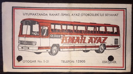 Turkey Bus Ticket Ismail Ayaz 1979 - Billetes De Transporte