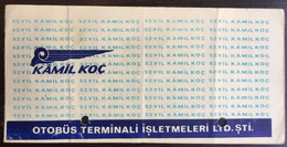 Turkey Bus Ticket Kamil Koc 1979 - Billetes De Transporte