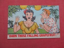 Risque Humor Darn Those Falling Grapefruit           Ref 3529 - Humour