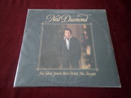NEIL  DIAMOND  °  I' M GLAD YOU' RE HERE WITH ME TONIGHT - Vinyl-Schallplatten