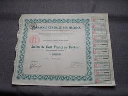 Cie Centrale Des ALCOOLS / Nr. 34.770 : Action De 100 Francs Au Porteur > 1920 Paris ( Voir Photo ) ! - Actions & Titres