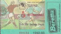 """VECCHIO BIGLIETTO PARTITA DI CALCIO SERIE A - """"TORINO/INTERNAZIONALE"""" 1992-93 TRIBUNA EST SETTORE OSPITI - LEGGI - Biglietti D'ingresso"""