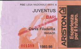 """VECCHIO BIGLIETTO PARTITA DI CALCIO SERIE A - """"JUVENTUS/BARI"""" 1985/86 - CURVA FILADELFIA RAGAZZI (RIDOTTI) - LEGGI - Biglietti D'ingresso"""