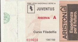 """VECCHIO BIGLIETTO PARTITA DI CALCIO SERIE A - """"JUVENTUS/RISERVA A"""" 1987/88 - CURVA FILADELFIA - LEGGI - Biglietti D'ingresso"""