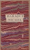 BARAQUE MICHEL & Ancienne  Frontière Avec La Prusse Vers 1900 - Geographical Maps