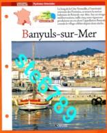 66 BANYULS SUR MER Pyrénées Orient  Région LANGUEDOC ROUSSILLON Villages De France Géographie Fiche Dépliante Village - Géographie