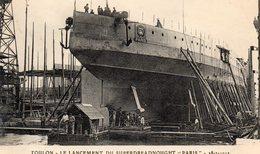 83 LA SEYNE SUR MER LANCEMENT DU SUPERDREADNOUGHT PARIS LE 18/07/1912 LE PARIS SUR CALE AVANT SON LANCEMENT - La Seyne-sur-Mer