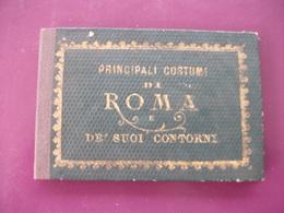 Rare :Principali Costumi Di Roma E Dei Suoi Contorni - Ethniques, Cultures
