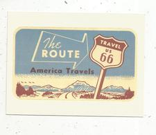 Autocollant , Sticker , THE ROUTE 66 ,travel Us ,  America Travels - Autocollants