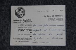 CARTE De Visite Du Père LE RETRAITE, Directeur Des Œuvres Des Orphelins Apprentis D' AUTEUIL, 1937. - Visiting Cards