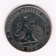 5 CENTIMOS 1870  SPANJE /7077/ - [ 1] …-1931 : Kingdom