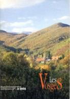 LES VOSGES Revue Club Vosgien 2002 N° 3 La Baerenhutte , Village Haut Du Tot , - Lorraine - Vosges