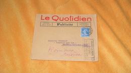 ENVELOPPE ANCIENNE DE 1925.../ LE QUOTIDIEN PUBLICITE PARIS 16e....CACHETS + TIMBRE - Storia Postale