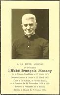 Faire-part Décès L'Abbée François Mossay ONEUX-COMBLAIN Liège La Gleize Noville Fexhe Braives Marneffe Blehen 1954 - Overlijden