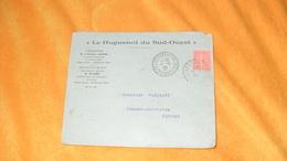 ENVELOPPE ANCIENNE DE 1927../ LE HUGUENOT DU SUD OUEST LAFITTE SUR LOT...CACHETS + TIMBRES - Storia Postale