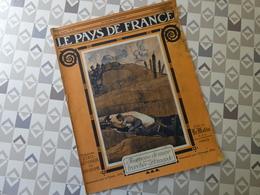PAYS DE FRANCE N°47. 9/09/15. FOURNEAU DE MINE. ARGONNE.TERRITORIAUX. LORRAINE. VOLONTAIRE AVIATION. PEGOUD... - Français