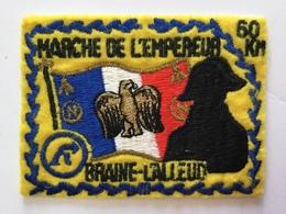 BRAINE-L'ALLEUD»MARCHE DE L'EMPEREUR 60 Km «écusson Brodé (10 X 7,5 ) - Ecussons Tissu