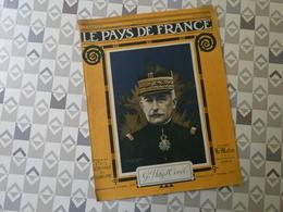 PAYS DE FRANCE N°76. 30/3/16. Gal HELY D'OISEL. VERDUN. NOS TIRAILLEURS. TELEGRAPHE EN ALSACE. NOS AVIONS PRETS A ENVOLE - Français