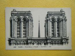 PARIS. Notre Dame De Paris. Les Tours. - Notre Dame De Paris