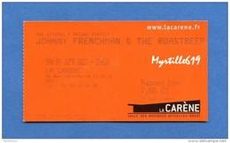 Johnny Frenchman & The Roastbeef - Ticket De Concert Utilisé - 2011 - Concert Tickets